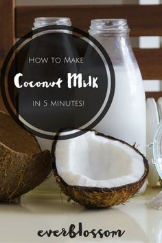 Make your own coconut milk with this crazy-simple recipe!
