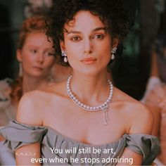 Keira Knightley - 2012 - Anna Karenina - Style: Russia high-society - Costume design by Jacqueline Durran Film Quotes, Poetry Quotes, Quotes From Movies, Pretty Words, Beautiful Words, Beautiful Women Quotes, My Sun And Stars, Movie Lines, Quote Aesthetic