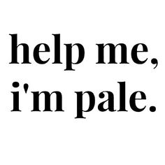 Image result for fake tan funny quote