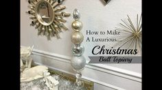 NEW DIY!  Dollar Tree & Hobby Lobby:  Christmas Ball Topiary - YouTube