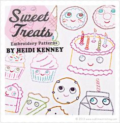 Sublime Stitching Embroidery Patterns • Sweet Treats by Heidi Kenney of My Paper Crane