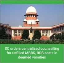 SC orders centralised counselling for unfilled MBBS, BDS seats in deemed varsities