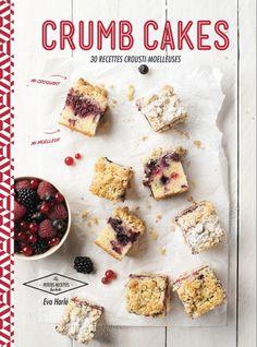 Crumb cakes - Hachette Pratique