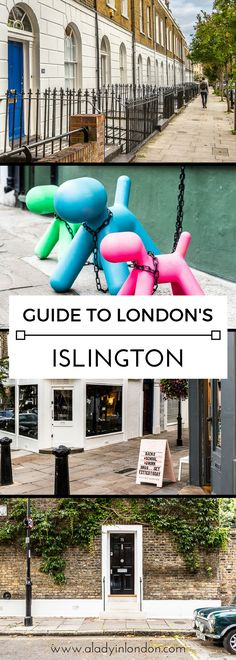 A quick guide to Islington, London, from shops and cafes to bars and restaurants. #islington #london #england #uk