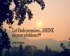 let His promises shine