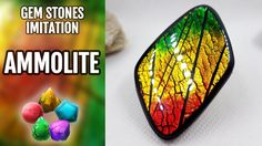 DIY How to make Realistic Ammolite Gemstone. Stone imitation technique. ...