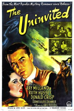 The Uninvited (d. Lewis Allen, 1944) starring Ray Milland, Ruth Hussey, Donald Crisp, Cornelia Otis Skinner and Gail Russell.