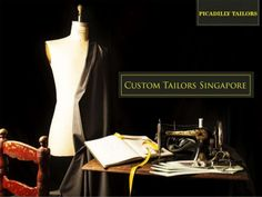 If you are searching for the custom tailor in Singapore then you can contact one of the best tailors i.e. Picadilly Tailors. We have trained team available that will deliver the suits on time.