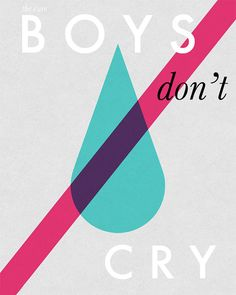 Boys Don't Cry - Typography Print