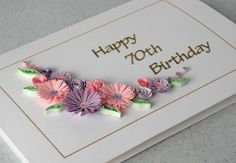 70th birthday card quilling flowers handmade by PaperDaisyCards