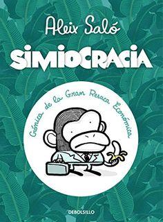 Simiocracia: Crónica de la gran resaca económica. Máis información no catálogo: http://kmelot.biblioteca.udc.es/record=b1483565~S1*gag