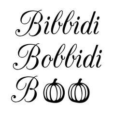 Digital Halloween quote Bibbidi Bobbidi Boo for T-Shirt Halloween Quotes, Halloween Signs, Disney Halloween, Scary Halloween, Halloween Pumpkins, Happy Halloween, Halloween 2019, Halloween Decorations, Cricut Creations