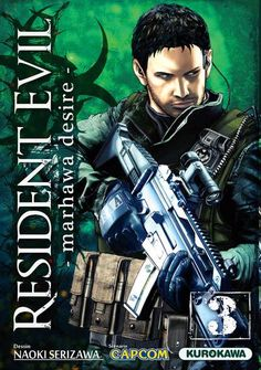 """""""Resident Evil: Marhawa Desire.""""  This is a book series, isn't it?"""