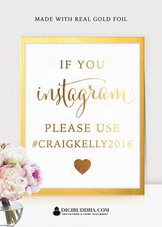 If You Instagram wedding sign, direct your guests to hashtag your wedding with this personalized gold foil IG reception party signage. Also available in silver foil at digibuddha.com