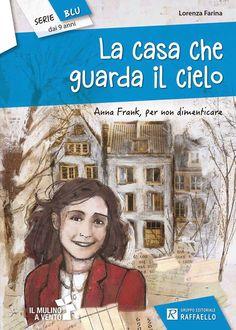 """Il giorno della memoria in una """"Casa che guarda il cielo"""" ~ KeVitaFarelamamma   Che vita fare la mamma tra emozioni, letture e lavoretti per bambini"""
