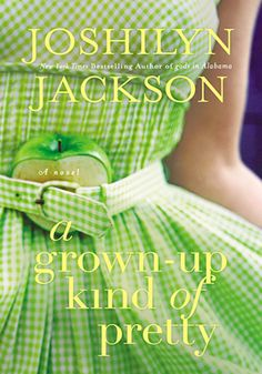 I am in a book club and for the month of November we chose to read A Grown Up Kind of Pretty by Joshilyn Jackson. This book is about a yo. I Love Books, Great Books, New Books, Books To Read, Reading Lists, Book Lists, Jackson, Fun Fact Friday, Thing 1