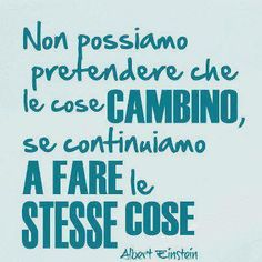 abitudine mentale cambia pensiero Quotes Thoughts, Good Thoughts, General Quotes, Wise People, Italian Quotes, Motivational Posts, Inspirational Phrases, E Mc2, Italian Language