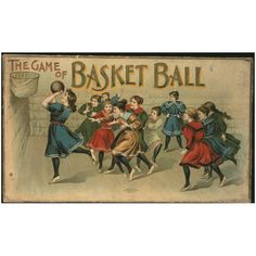 November 6, 1861: Birthday of James Naismith, the inventor of the game of basketball (1891). The Game of Basket Ball, 1898. McLoughlin Bros., cardboard, paper, wood. The Liman Collection, New-York Historical Society, 2000.332.