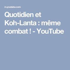 Quotidien et Koh-Lanta : même combat ! - YouTube