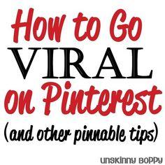 How to go viral on pinterest- tips for making your blog traffic skyrocket from Pinterest referrals by Unskinny Boppy. #PinterestMarketing
