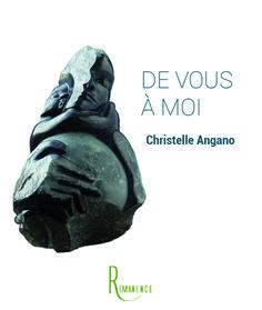 De vous à moi de Christelle Angano, éditions de la Rémanence (03/07/2015)