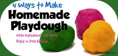 4 Ways to Make Homemade Playdough