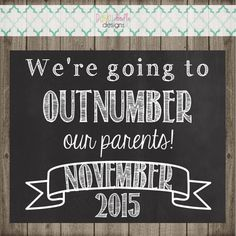 Pregnancy Announcement Chalkboard Sign - We're Going To Outnumber Our Parents - Pregnancy Announcement Chalkboard Sign Doodle Designs, Chalkboard Signs, Announcement, Pregnancy, Babies, Etsy, Babys, Infants, Pregnancy Planning Resources