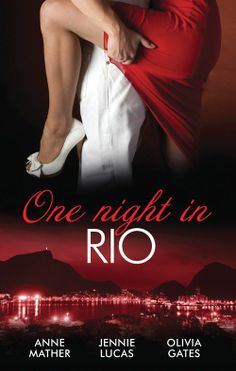 Buy One Night In.Rio - 3 Book Box Set, Volume 2 by Anne Mather, Jennie Lucas, Olivia Gates and Read this Book on Kobo's Free Apps. Discover Kobo's Vast Collection of Ebooks and Audiobooks Today - Over 4 Million Titles! Runaway Bride, First Night, Scandal, Mistress, Gates, Rio, Audiobooks, Things I Want, Ebooks