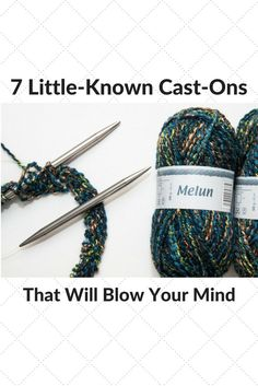7 Little-Known Cast-on Methods That Will Blow Your Mind  knitting cast-ons | casting on for knitting Cable Cast On Knitting, Knitting Stiches, Easy Knitting, Knitting For Charity, Knit Stitches, Loom Knitting, Casting On Stitches, Knitting Help, Knitting Needles