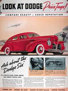 1939 Dodge Custom Sedan vintage ad. Compare beauty - check reputation. Look at Dodge price tags. With new Handy-Control Gearshift and Airplane Vision Windshield with 23% more safety glass. Ask about the Dodge Six. Dodge Deluxe. Deluxe Special. Dodge Custom.