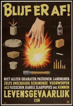 Blijf er af! Niet alleen granaten, patronen,... Ww2 Posters, Safety Posters, Art Deco Posters, Cool Posters, Vintage Advertisements, Vintage Ads, Vintage Posters, Health And Safety Poster, Advertising Poster