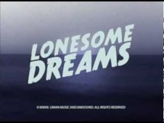 """Lord Huron - Lonesome Dreams - """"The Ghost On The Shore"""""""