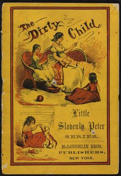 """1870 Slovenly Peter Storybook Series, """"The Dirty Child"""""""