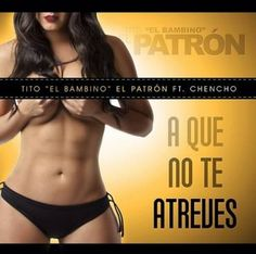 "Tito El Bambino and Chencho of veteran Reggaeton duo, Plan B, have released their collab "" A Que No Te Atreves"", a great perreo track. Latin Music, Swimwear, Albums, Track, Free, Reggaeton, Patterns, Musica, Pictures"