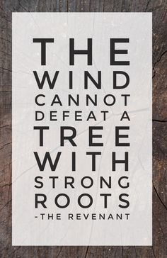 Be deeply rooted in Christ.
