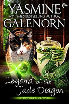 Legend of the Jade Dragon (Chintz 'n China Series Book 2) by [Galenorn, Yasmine]