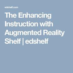 The Enhancing Instruction with Augmented Reality Shelf Augmented Virtual Reality, Platforms, Shelf, Classroom, Vr, Class Room, Shelving, Shelving Units, Shelves
