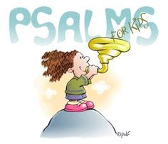 The Psalms in a kid-friendly version