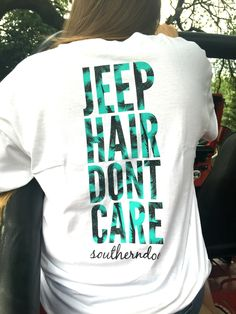 Jeep Hair don& care! Find this and more great Tees @ Ty Alexander& amazing car picture # # Jeep Jk, Jeep Truck, My Dream Car, Dream Cars, Jeep Shirts, Babe, Jeep Accessories, Wrangler Accessories, Jeep Cars