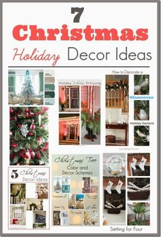7 Beautiful Christmas Holiday Decor Ideas