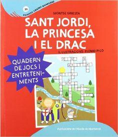 Sant Jordi, la princesa i el drac (Primers Contes): Amazon.es: Montserrat Ginesta Clavell, Elenio Pico: Libros