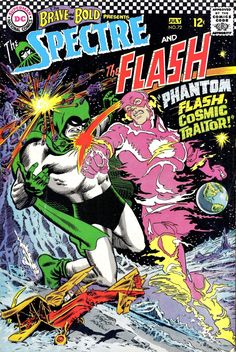 The Brave and the Bold 72 The Spectre and the Flash Silver Age DC Comics Comic Book Pages, Dc Comic Books, Comic Book Artists, Comic Book Covers, Comic Art, Silver Age Comics, Marvel Comics Superheroes, Dc Comics, Flash Comics