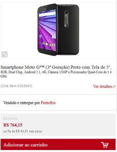 Smartphone Moto G (3ª Geração) Tela de 5'' 8GB Dual Chip Android 5.1 4G Câmera 13MP Quad-Core de 1.4 GHz << R$ 74415 >>
