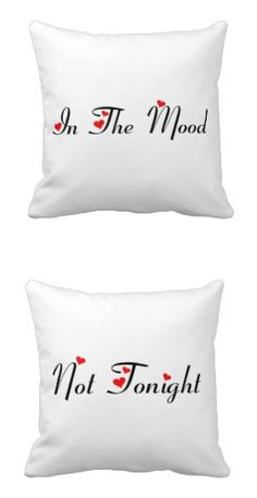 """In The Mood - Not Tonight Pillow.  Has a black design with the words """"In The Mood"""" on one side and """"Not Tonight"""" on the other. A fun gift for the newlywed couple!"""
