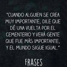 Pensamiento No Me Importa, Spanish Quotes, Thoughts