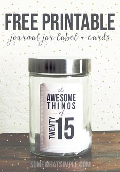 journal jar free printable entry ideas and label
