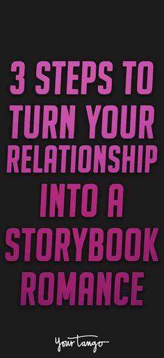Turn your relationship into a fairytale with these tips.