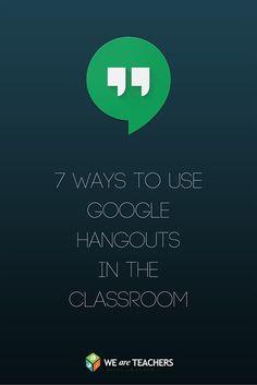 7 Tips for Using Google Hangouts in Schools