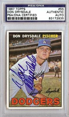 Don Drysdale Autographed 1967 Topps Card PSA/DNA Slabbed #83172935 . $79.00. This is a 1967 Topps card that has been hand signed by Don Drysdale. It has been authenticated and slabbed by PSA/DNA.