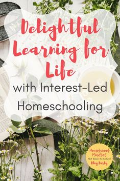 Interest-Led homesch